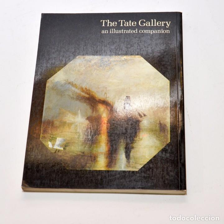 Libros antiguos: THE TATE GALLERY , AN ILUSTRED COMPANION 1983 ED. INGLESA - Foto 6 - 96174895