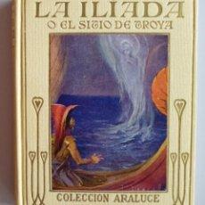 Libros antiguos: HOMERO // LA ILÍADA Ó EL SITIO DE TROYA // RELATA Mª LUZ MORALES // ILUSTRA JOSEP SEGRELLES. Lote 96176547
