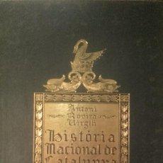 Libros antiguos: ANTONI ROVIRA I VIRGILI, HISTÒRIA NACIONAL DE CATALUNYA, VOL. I, ED. PÀTRIA, 1922. Lote 96193479