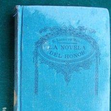 Libros antiguos: LA NOVELA DEL HONOR RAFAEL LOPEZ DE HARO. Lote 96215291