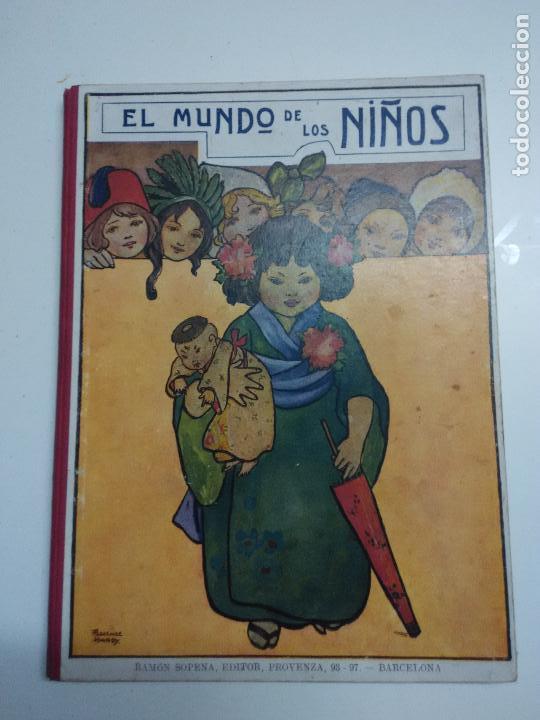 EL MUNDO DE LOS NIÑOS. RAMON SOPENA (Libros Antiguos, Raros y Curiosos - Literatura Infantil y Juvenil - Otros)