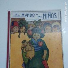 Libros antiguos: EL MUNDO DE LOS NIÑOS. RAMON SOPENA. Lote 96237947