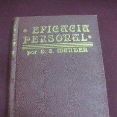 Libros antiguos: EFICACIA PERSONAL POR O.S. MARDEN. ANTONIO ROIG EDITOR.. Lote 96294195