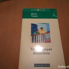 Libros antiguos: TOM SAWYER DETECTIVE. Lote 96305619