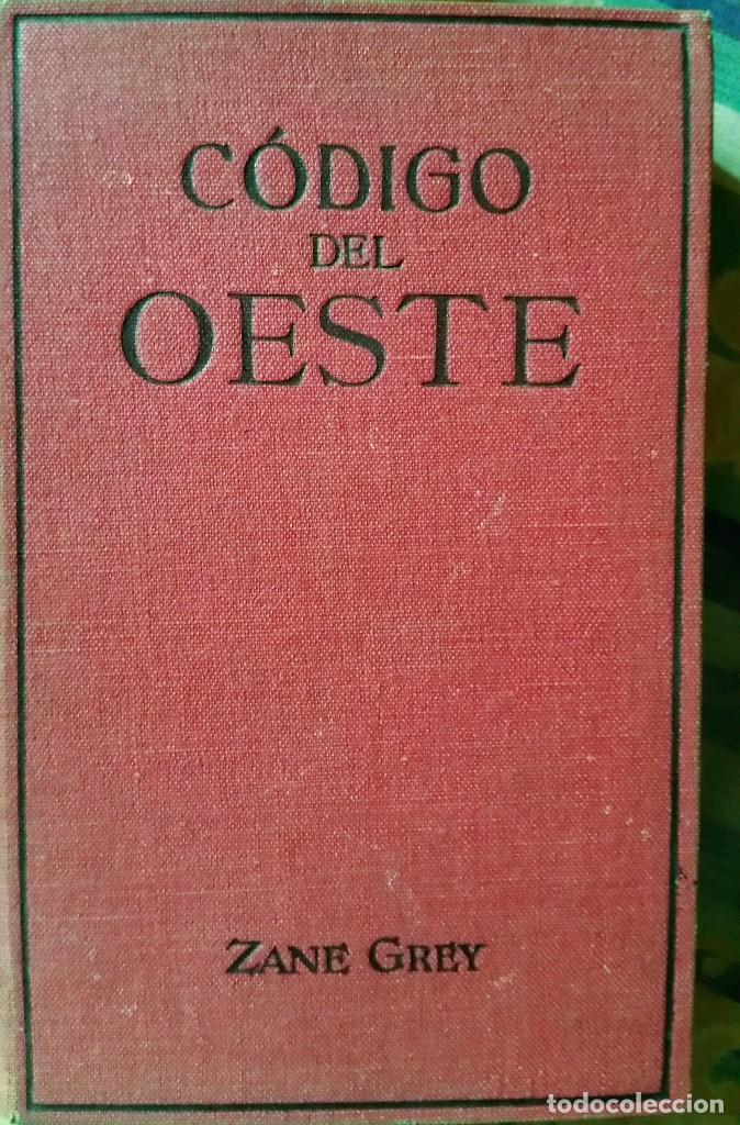 Libros antiguos: 5 novelas de zane grey 1ª edición - Foto 5 - 96334675
