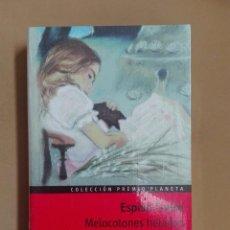 Libros antiguos: MELOCOTONES HELADOS ESPIDO FREIRE PREMIO PLANETA 1999 NUEVO PRECINTADO. Lote 96353775