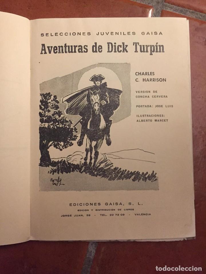 Libros antiguos: LAS AVENTURAS DE DICK TURPIN AÑOS 60 - Foto 2 - 96354295