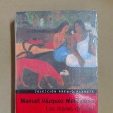 Libros antiguos: LOS MARES DEL SUR MANUEL VÁZQUEZ MONTALBÁN PREMIO PLANETA 1979 NUEVO PRECINTADO. Lote 96354495