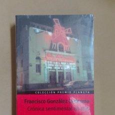 Libros antiguos: CRÓNICA SENTIMENTAL EN ROJO FRANCISCO GONZÁLEZ LEDESMA PREMIO PLANETA 1984 NUEVO PRECINTADO. Lote 96354655