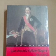 Libros antiguos: YO EL REY JUAN ANTONIO VALLEJO NÁJERA PREMIO PLANETA 1985 NUEVO PRECINTADO. Lote 96355699