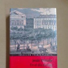 Libros antiguos: EN EL DÍA DE HOY JESÚS TORBADO PREMIO PLANETA 1976 NUEVO PRECINTADO. Lote 96356027