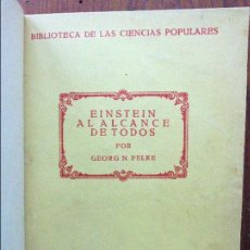Libros antiguos: EINSTEIN AL ALCANCE DE TODOS. EDITORA INTERNACIONAL. 1924.. Lote 96452083