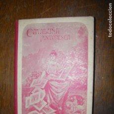 Libros antiguos: (F.1) CATALUÑA PINTORESCA AÑO 1906 D JOSE Mª FOLCH Y TORRES. Lote 96487363