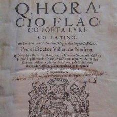 Libros antiguos: HORACIO FLACCO: OBRAS COMPLETAS, TRADUCIDAS AL CASTELLANO POR VILLÉN DE BIEDMA, GRANADA, 1599.. Lote 96531887