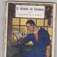 Livres anciens: EL ALCALDE DE ZALAMEA. BIBLIOTECA DE CULTURA POPULAR.. Lote 96594747
