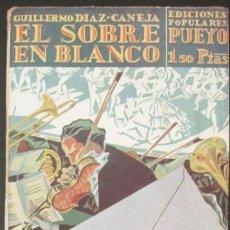 Libros antiguos: EL SOBRE EN BLANCO - DÍAZ-CANEJA, GUILLERMO. Lote 96571547