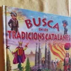 Libros antiguos: LS 23 - SUSAETA COLECCIÓN BUSCA.. EN LES TRADICIONS CATALANES - TRADICIONES CATALANAS - PERFECTO. Lote 96609139