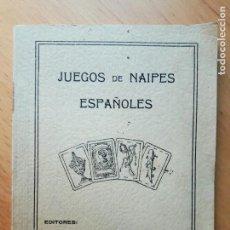 Libros antiguos: JUEGOS DE NAIPES ESPAÑOLES, EDITORES HIJOS DE H.FOURNIER, VITORIA 1933 . Lote 96647379