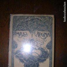 Libros antiguos: (F.1) PABLO Y VIRGINIA POR BERNARDINO DE SAINT-PIERRE AÑO 1902. Lote 96648995