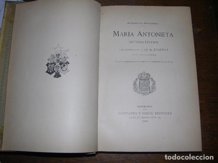 Libros antiguos: (F.1) MARÍA ANTONIETA ÍNTIMA 1908 - Foto 2 - 96657511