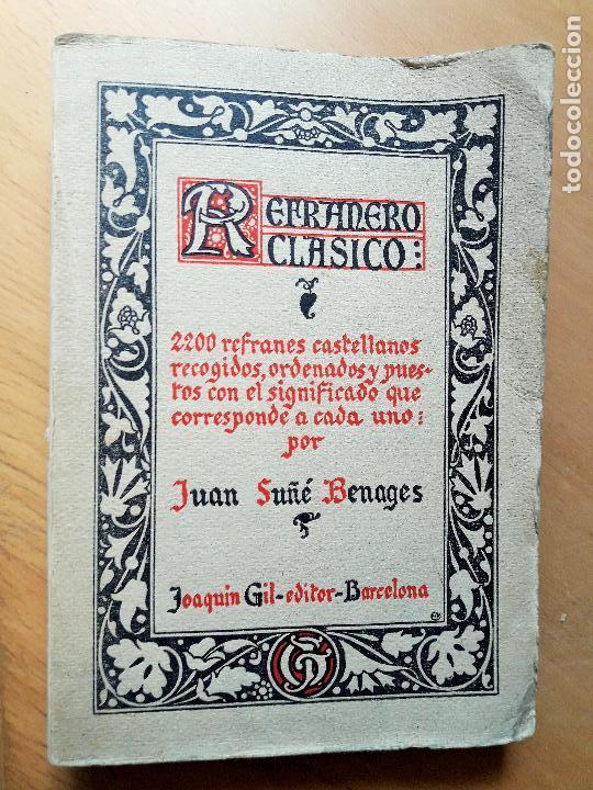 REFRANERO CLASICO. SUÑE BENAGES JUAN. 1930. 1ª ED. (Libros Antiguos, Raros y Curiosos - Literatura Infantil y Juvenil - Otros)