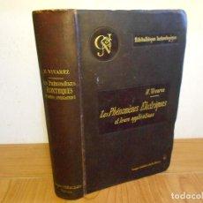 Libros antiguos: LES PHÉNOMÉNES ÉLECTRIQUES ET LEURS APPLICATIONS (H.VIVAREZ) TEXTO EN FRANCÉS (PARIS-1901). Lote 96739963