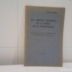 Libros antiguos - LAS ORDENES RELIGIOSAS EN LA GUERRA DE LA INDEPENDENCIA - 96746023