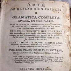 Libros antiguos: ARTE DE HABLAR BUEN FRANCES PEDRO NICOLAS CHANTREAU. 2 EDICION. MADRID. SANCHA. CONTIENE EL SUPLEMEN. Lote 96770031