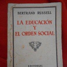 Libros antiguos: LA EDUACION Y EL ORDEN SOCIAL-BERTRAND RUSSEL . Lote 96829191