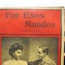 Libros antiguos: POR ESOS MUNDOS MAYO 1906. Lote 96902655