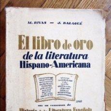 Libros antiguos: EL LIBRO DE ORO DE LA LITERATURA HISPANO-AMERICANA - M. RIVAS. Lote 96932515