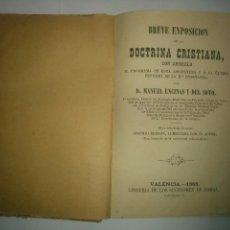 Libros antiguos: BREVE EXPOSICIÓN DE LA DOCTRINA CRISTIANA 1868 MANUEL ENCINAS Y DEL SOTO . Lote 96945315