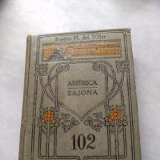 Libros antiguos: MANUALES GALLACH, AMERICA SAJONIA 102. Lote 96967475