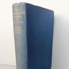 Libros antiguos: EL JARDÍN ENCANTADO Y OTRAS HISTORIAS - THE ENCHANTED GARDEN AND OTHER STORIES (1A EDICIÓN, 1929). Lote 97001295