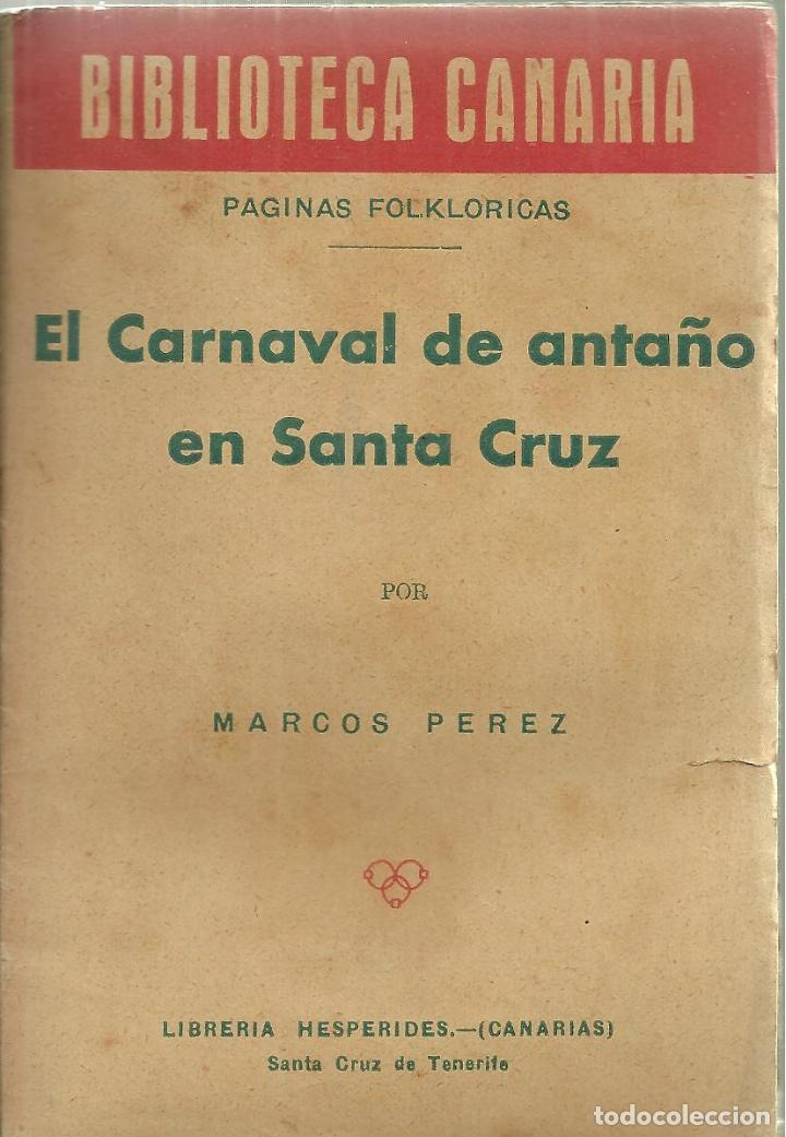 845.-biblioteca canaria-el carnaval de antaño e - Comprar en ...