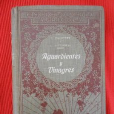 Libros antiguos: AGUARDIENTES Y VINAGRES-P.PACOTTET . Lote 97040715