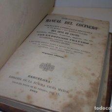 Libros antiguos: LIBRO TAPAS DE PIEL....MANUAL DEL COCINERO.....AÑO 1855. Lote 97067283