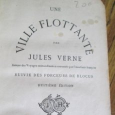 Libros antiguos: UNE VILLE FLOTTANTE - PAR JULES VERNE PARIS - SIN FECHA. Lote 97082703