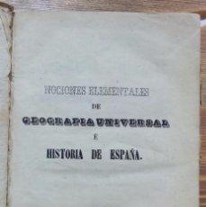 Libros antiguos: NOCIONES ELEMENTALES DE GEOGRAFIA UNIVERSAL E HISTORIA DE ESPAÑA. B. MARIN, 1856. Lote 97114667