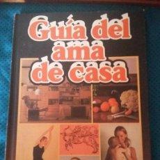 Libros antiguos: GUÍA DEL AMA DE CASA. Lote 97123875