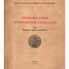 Libros antiguos: INFORMES SOBRE MONUMENTOS CATALANES. Lote 97190439