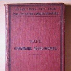Libros antiguos: GRAMMAIRE NÉERLANDAISE.. Lote 97194791
