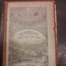 Libros antiguos: LAS ESTRELLAS CURIOSIDADES DEL CIELO. CAMILO FLAMMARION TOMO I 1883. Lote 97201347