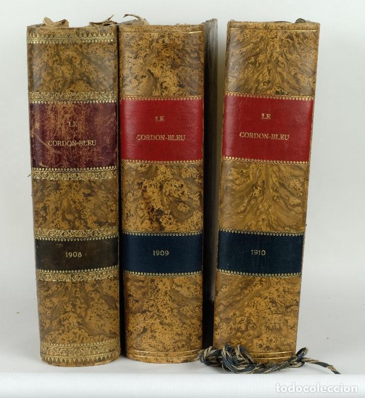 LE CORDON BLEU AÑOS 1908, 1909 Y 1910 (Libros Antiguos, Raros y Curiosos - Cocina y Gastronomía)