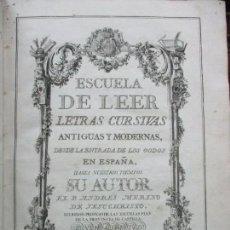 Libros antiguos: ESCUELA PALEOGRAPHICA,Ó DE LEER LETRAS ANTIGUAS DESDE LA .. P. ANDRES MERINO. 1780. PRIMERA EDICIÓN. Lote 97315275