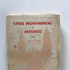 Libros antiguos: NARCISO PEINADO GÓMEZ. LUGO MONUMENTAL Y ARTÍSTICO. EDICIONES CELTA. LUGO. 1962 GALICIA. . Lote 97330647
