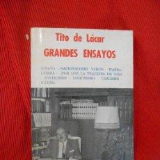 Libros antiguos: GRANDES ENSAYOS-TITO DE LACAR. Lote 97346851
