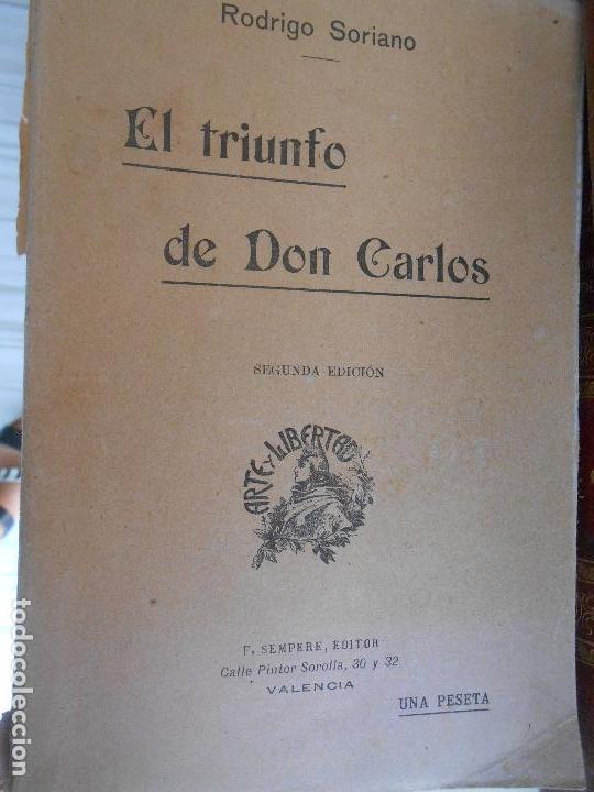 EL TRIUNFO DE DON CARLOS -RODRIGO SORIANO (Libros Antiguos, Raros y Curiosos - Historia - Otros)