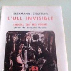 Libros antiguos: L'ULL INVISIBLE. ERCKMANN-CHATRIAN.. Lote 97385379