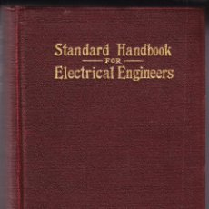Libros antiguos: STANDARD HANDBOOK FOR ELECTRICAL ENGINEERS - 1933 - INGLES. Lote 97417035